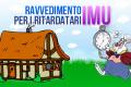 IMU: pagamento in ritardo ed errori